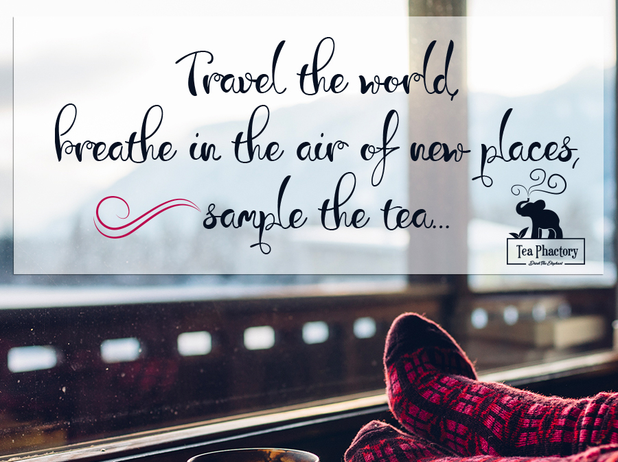 Travel the world, breathe in the air...